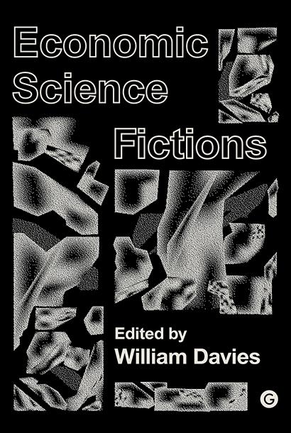 Book cover of Economic Science Fictions