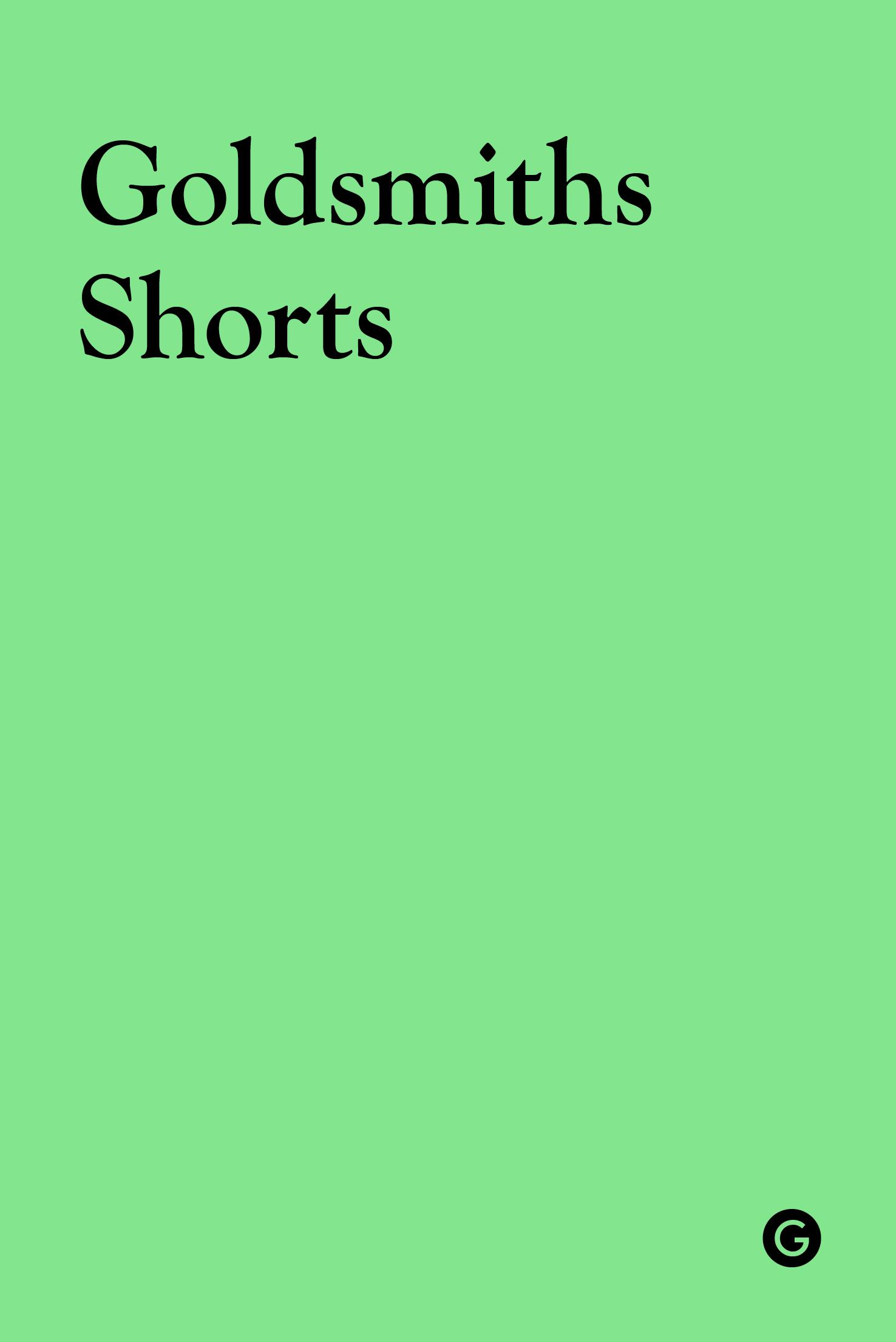 Book cover of Goldsmiths Shorts: Series Two