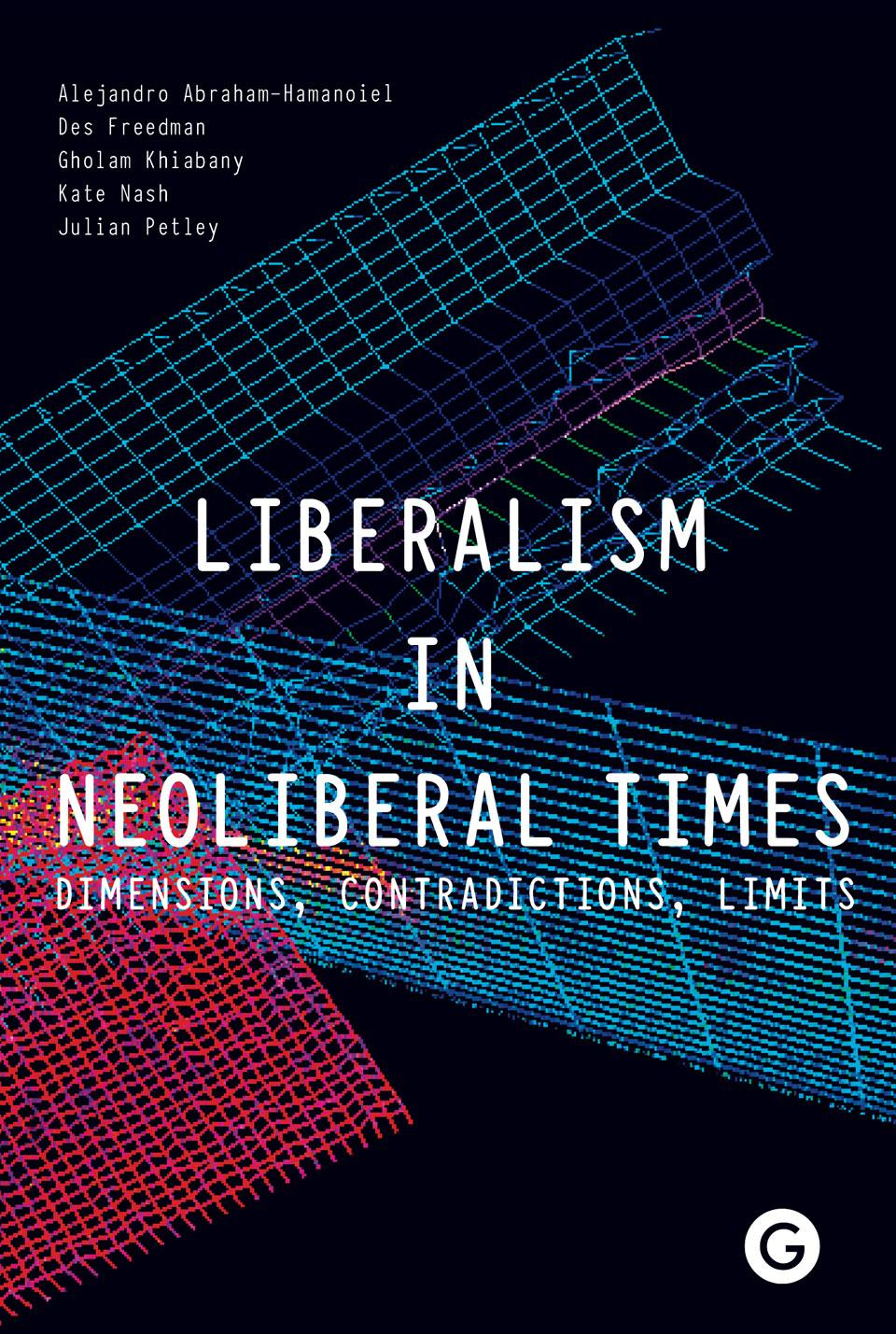 Book cover of Liberalism in Neoliberal Times