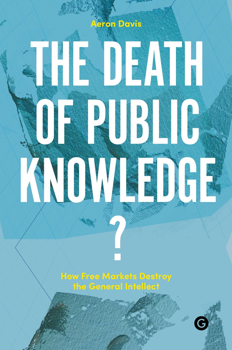 Book cover of The Death of Public Knowledge?