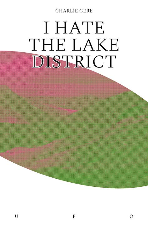 Book cover of I Hate the Lake District