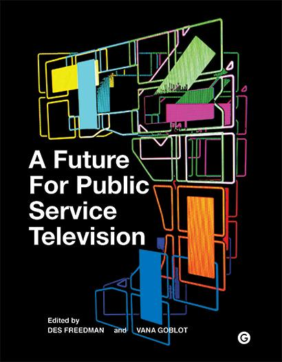 Book cover of A Future for Public Service Television
