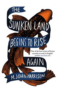 Book cover from The Sunken Land Begins to Rise Again