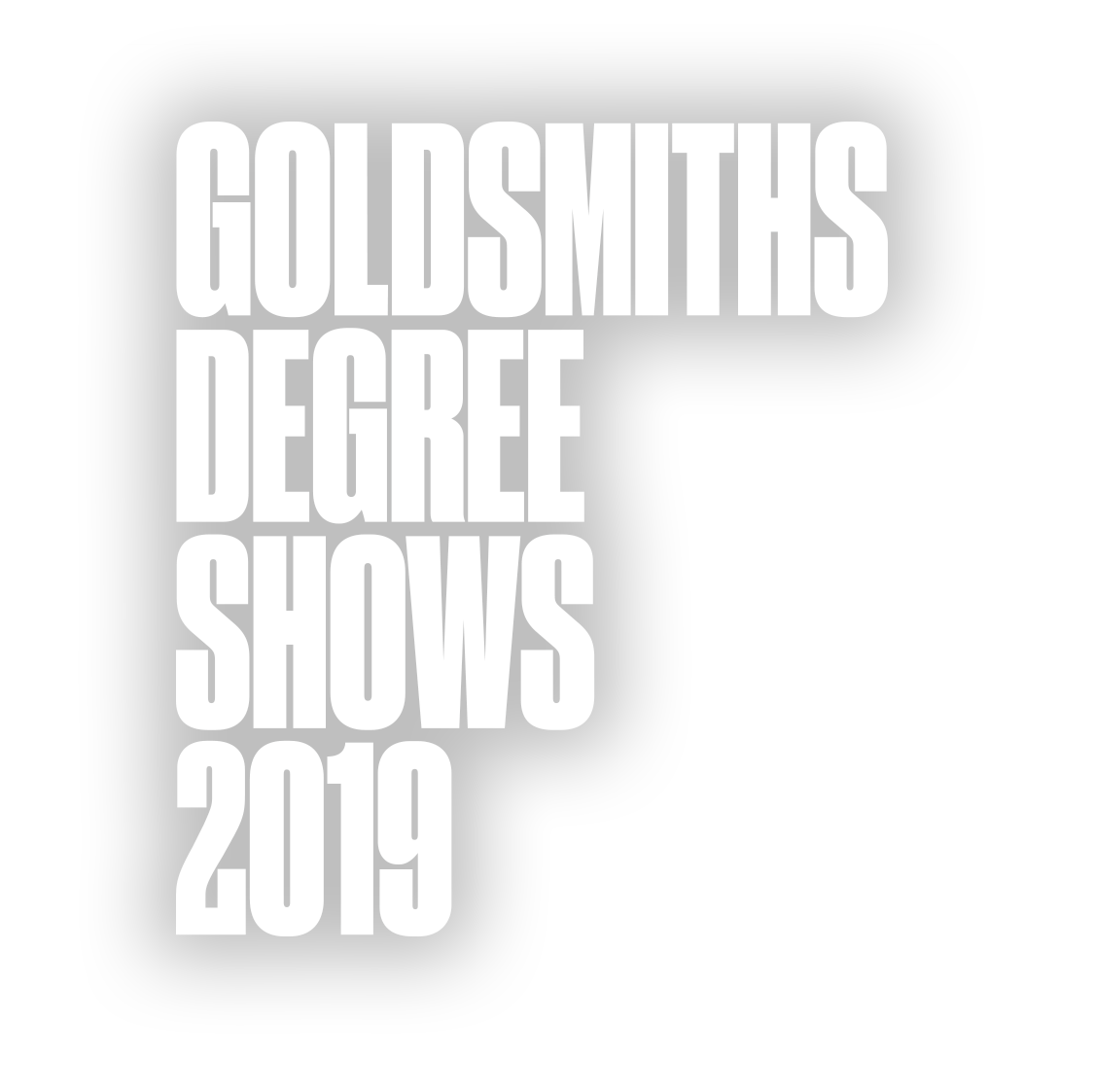 Goldsmiths Degree Shows 2019